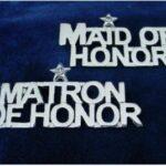 Bridal Party Pin - Maid of Honor