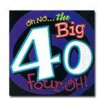 Oh No Big 40 Birthday Lunch Napkins