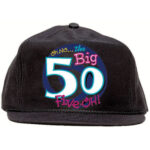Oh No Big 50 Birthday Hat