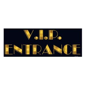 Cutout  V.I.P. Entrance  Sign