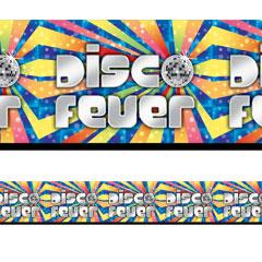 Disco Fever Banner Roll