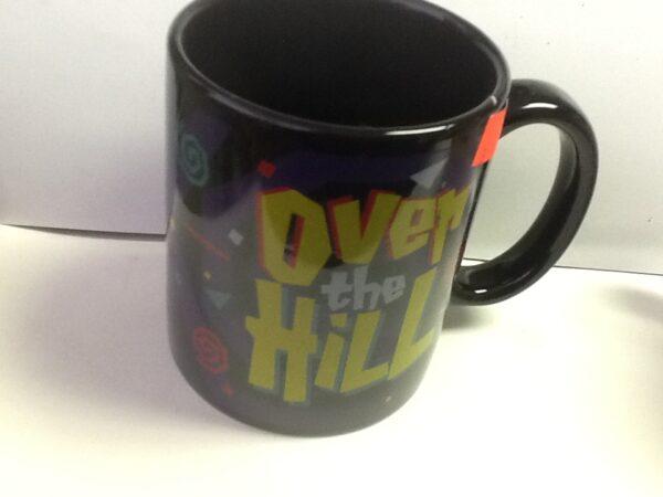 Over The Hill Mug