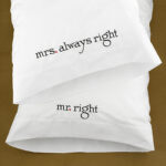 Pillow Covers Mr Right & Mrs Always Right