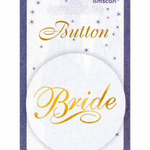 A Bride To Be Button